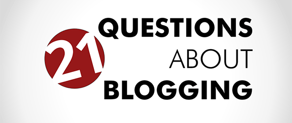 Don Crowther's 21 Blogging Questions Answered