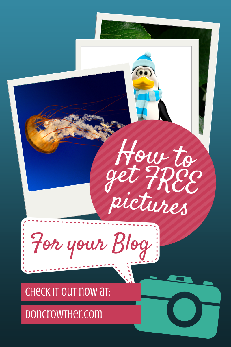 How to Get Free Pictures For Your Blog Posts