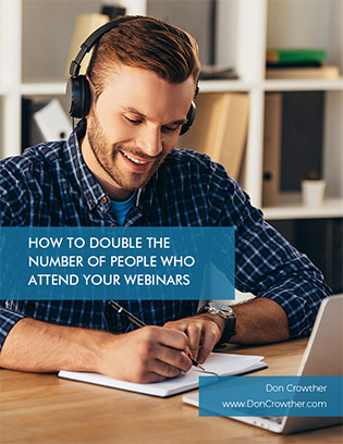 Free Report: How To Double The Number Of People Who Attend Your Webinars