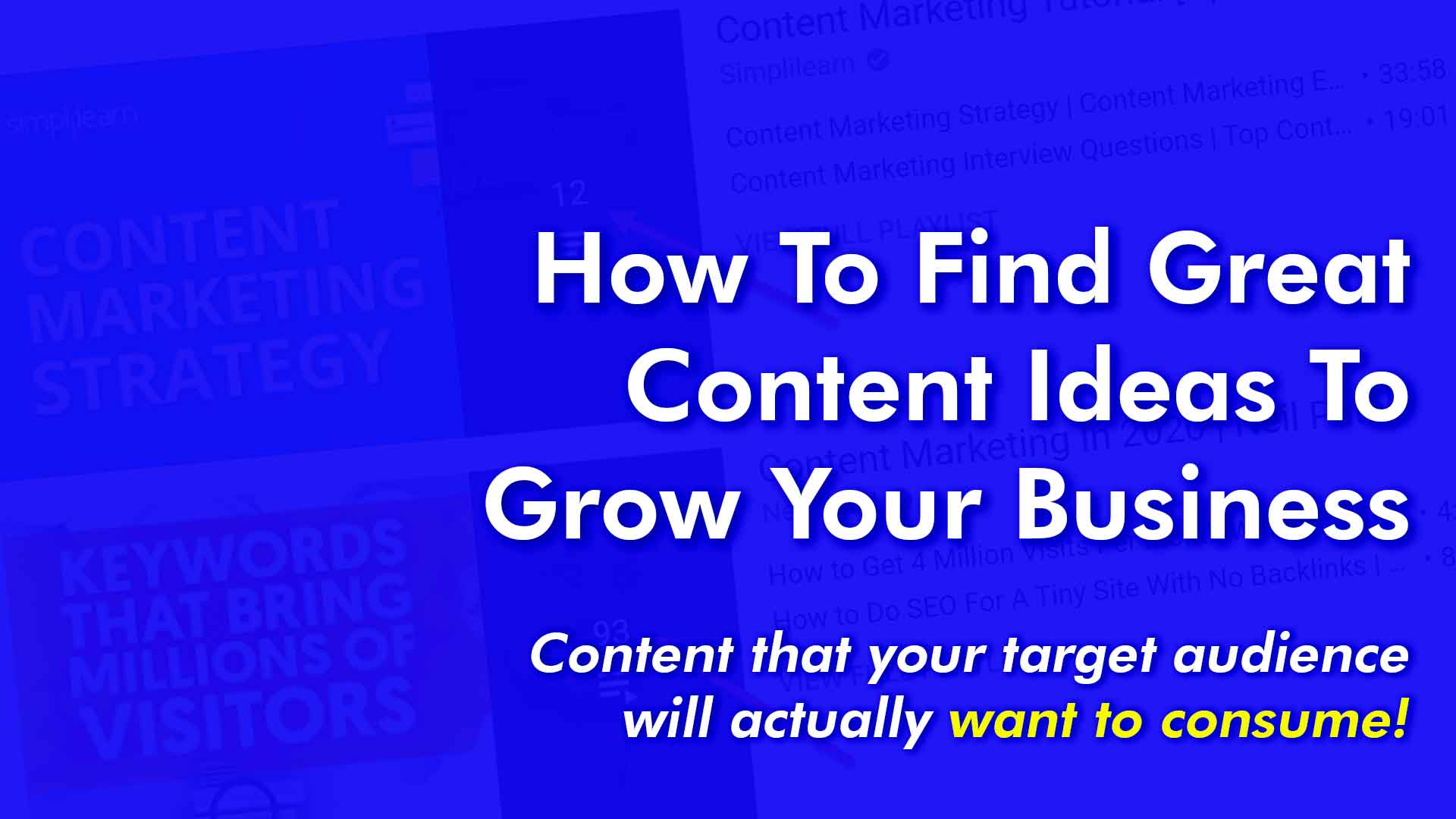 How To Find Great Content Ideas To Grow Your Business