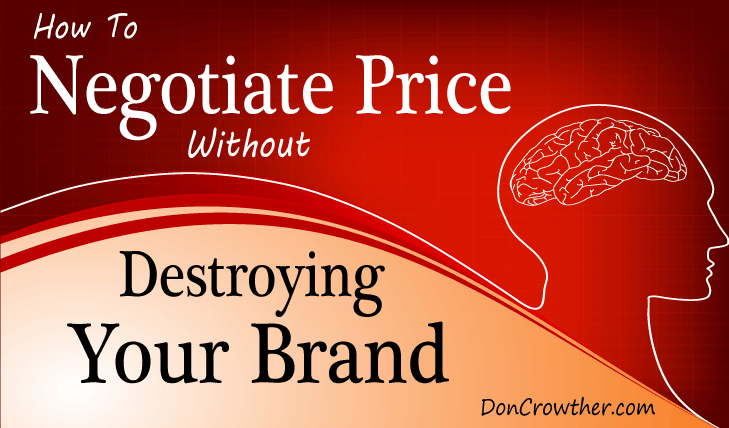 How to negotiate price without harming your brand