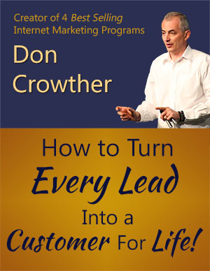 How To Turn Every Lead Into A Customer For Life