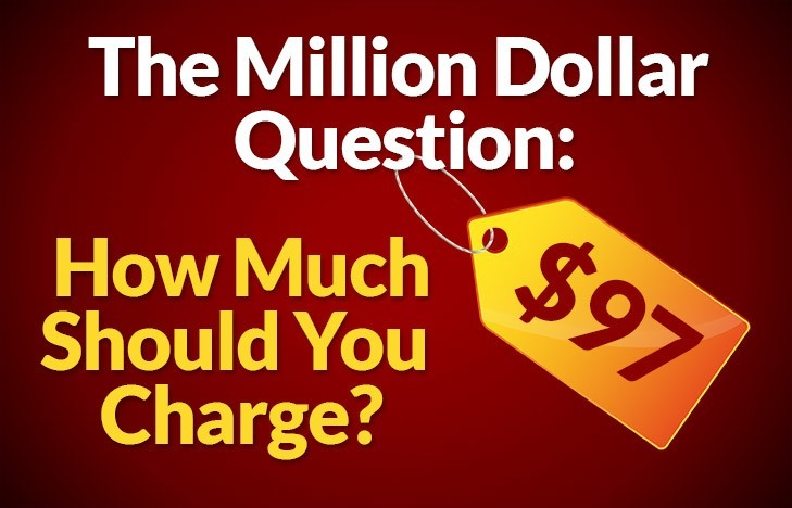 Pricing's Million Dollar Question: How Much Should You Charge? | DonCrowther.com