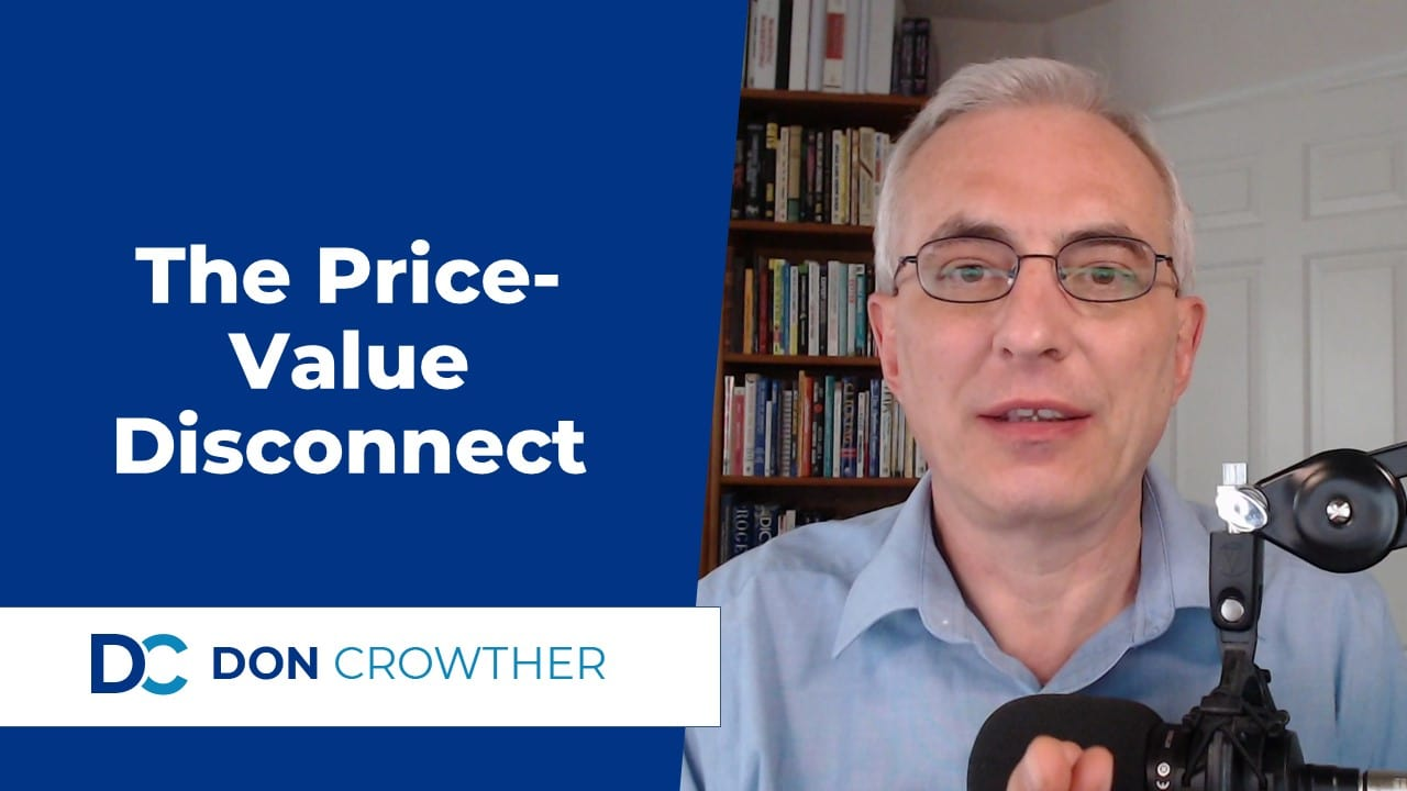 The Price-Value Disconnect