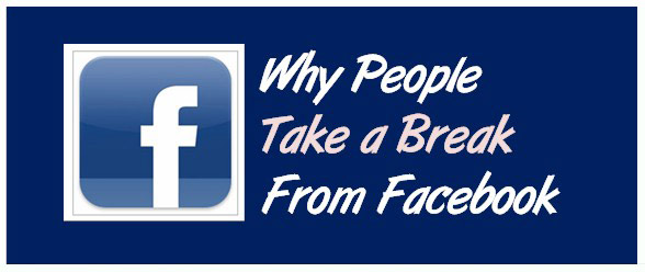 Why People Take A Break From Facebook